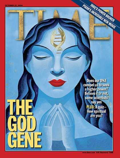 Time - The God Gene - Oct. 25, 2004 - Religion - Genetics