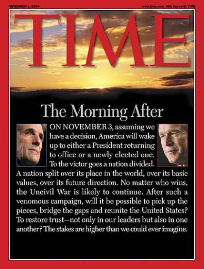 Time - The Morning After - Nov. 1, 2004 - George W. Bush - John Kerry - Election 2004