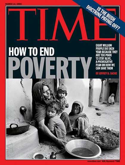 Time - How to End Poverty - Mar. 14, 2005 - Poverty - Relief Efforts - Social Issues -