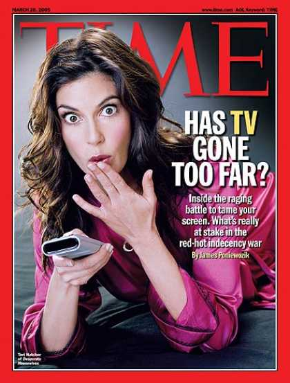 Time - Has TV Gone Too Far? - Mar. 28, 2005 - Television - Broadcasting - Law