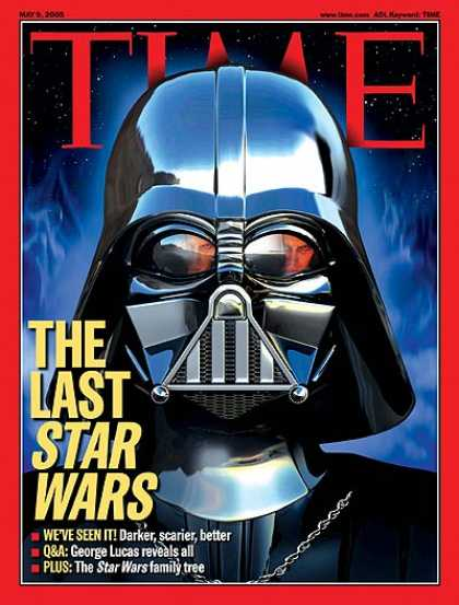 Time - The Last Star Wars - May 9, 2005 - Darth Vader - Star Wars - Movies - Science Fi