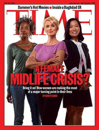 Time - A Female Midlife Crisis? - May 16, 2005 - Women - Aging - Health & Medicine