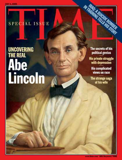 Time - Uncovering the Real Abe Lincoln - July 4, 2005 - Abe Lincoln - U.S. Presidents -