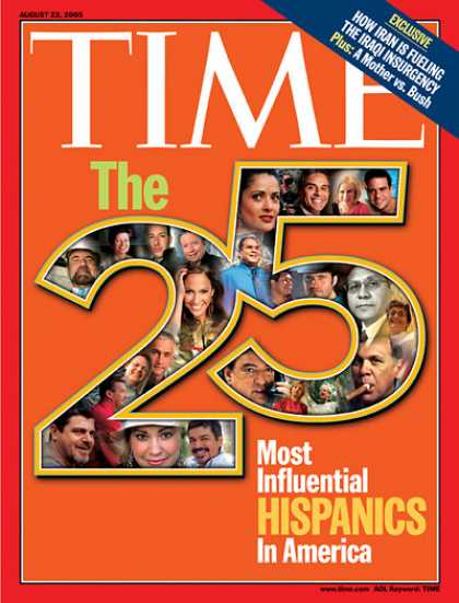 Time - The 25 Most Influential Hispanics in America - Aug. 22, 2005 - Ethnicity - Hispa