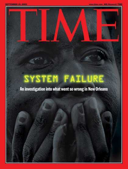 Time - System Failure - Sep. 19, 2005 - Natural Disasters - Weather - Hurricanes - Floo