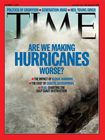 Time - Are We Making Hurricanes Worse? - Oct. 3, 2005 - Natural Disasters - Weather - H