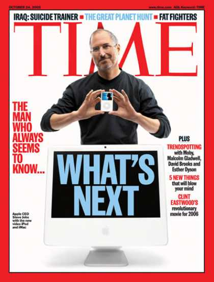 Time - What's Next - Oct. 24, 2005 - Steve Jobs - Innovation - Computers - Apple - Scie