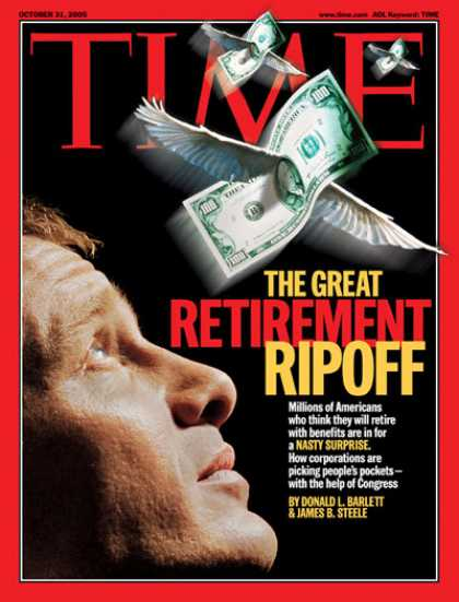 Time - The Great Retirement Ripoff - Oct. 31, 2005 - Labor & Employment - Retirement -