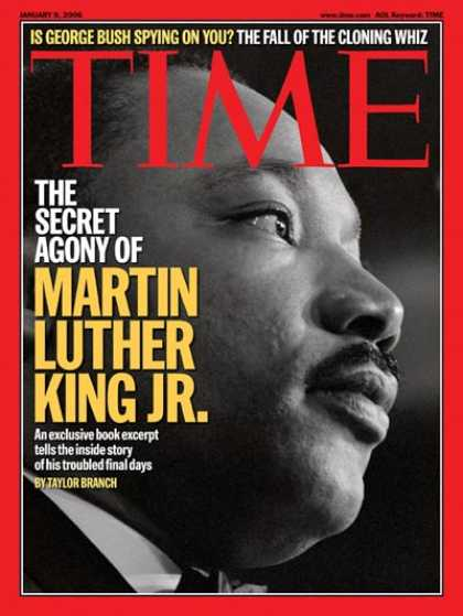 Time - The Secret Agony of Martin Luther King Jr. - Jan. 9, 2006 - Martin Luther King -