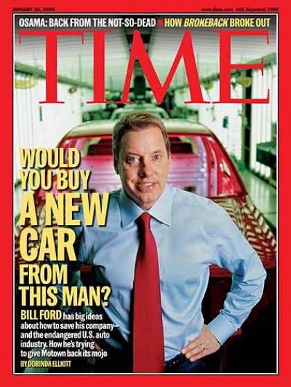 Time - Would You Buy A New Car from This Man? - Jan. 30, 2006 - Ford Motor Co. - Cars -