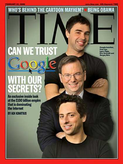 Time - Can We Trust Google With Our Secrets? - Feb. 20, 2006 - Internet - Business