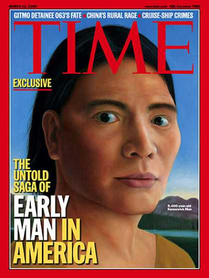 Time - The Untold Saga of Early Man in America - Mar. 13, 2006 - Evolution - Paleontolo