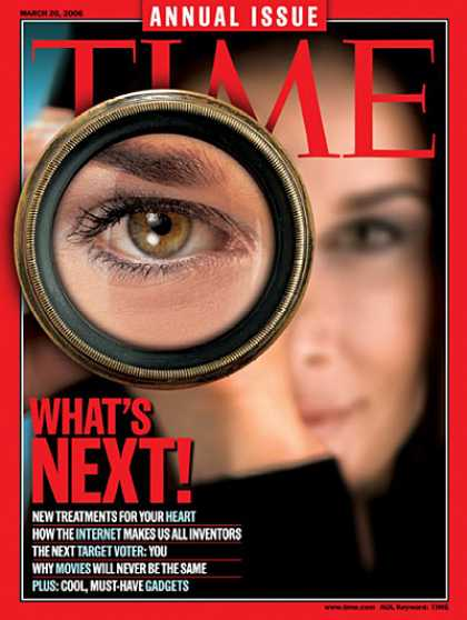 Time - What's Next! - Mar. 20, 2006 - Science & Technology - Innovation - Health & Medi
