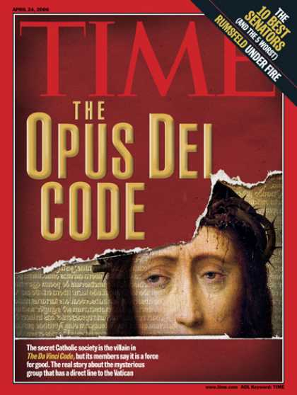 Time - The Ways of Opus Dei - Apr. 24, 2006 - Religion - Catholicism - Jesus