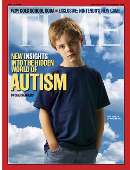 Time - New Insights Into The Hidden World of Autism - May 15, 2006 - Autism - Learning