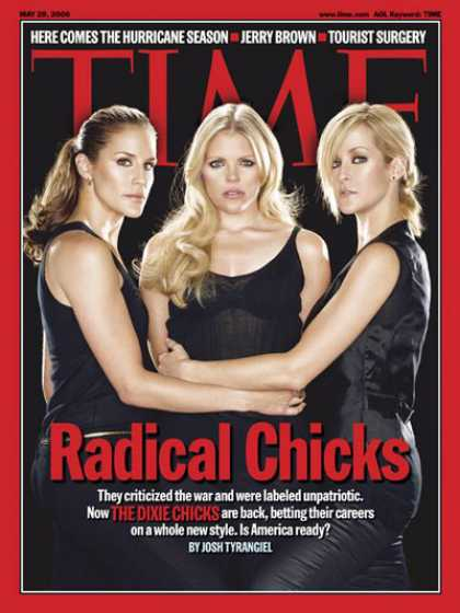 Time - Radical Chicks - May 29, 2006 - Music - Country Music - Women