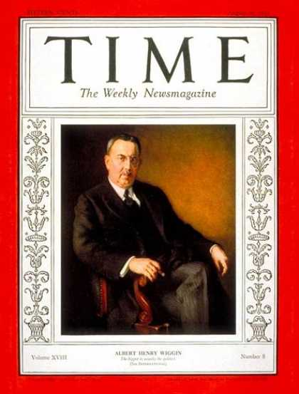 Time - Albert H. Wiggin - Aug. 24, 1931 - Banking - Business