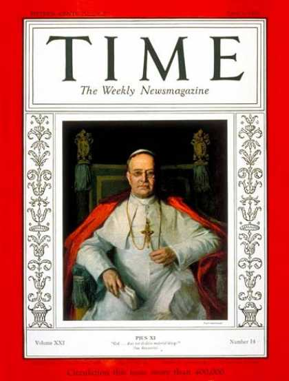 Time - Pope Pius XI - Apr. 3, 1933 - Religion - Christianity - Popes - Catholicism