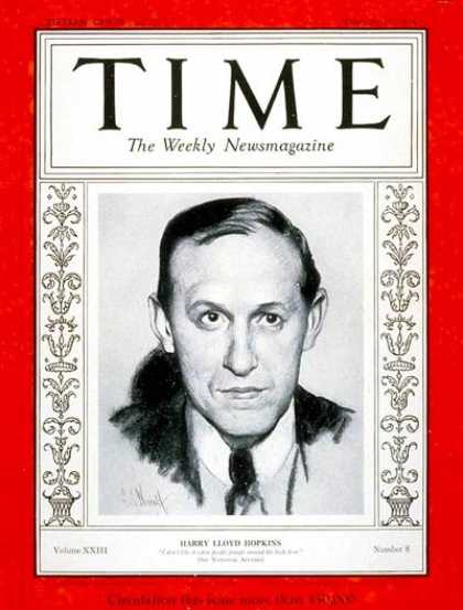 Time - Harry L. Hopkins - Feb. 19, 1934 - Harry Hopkins - Great Depression - New Deal -