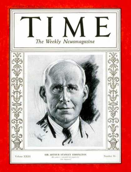 Time - Sir Arthur Eddington - Apr. 16, 1934 - Science & Technology - Physicists