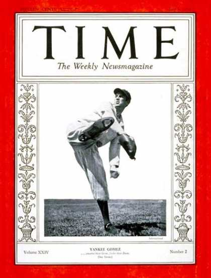 Time - Vernon Gomez - July 9, 1934 - Baseball - Yankees - Sports