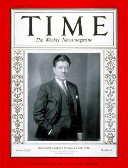 Time - Robert La Follett II - Nov. 19, 1934 - Politics