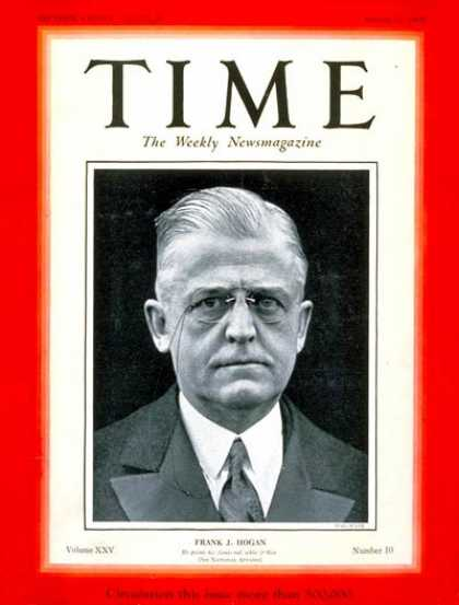 Time - Frank J. Hogan - Mar. 11, 1935 - Politics
