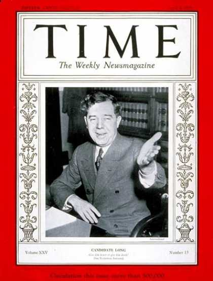 Time - Senator Huey P. Long - Apr. 1, 1935 - Huey P. Long - Congress - Senators - Polit