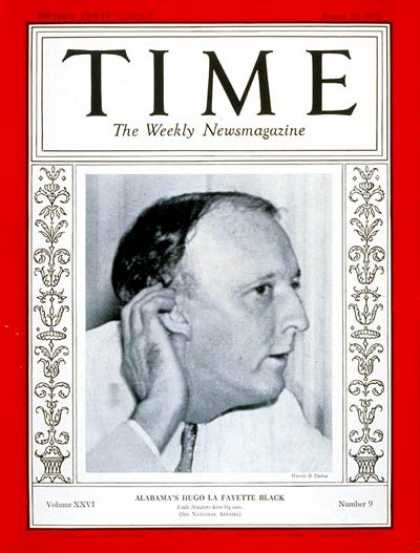 Time - Senator Hugo L. Black - Aug. 26, 1935 - Congress - Senators - Politics