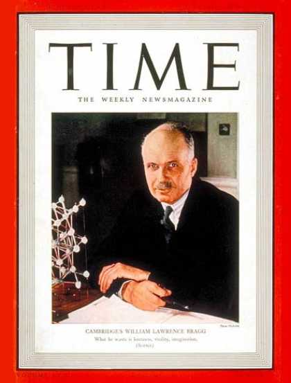Time - William L. Bragg - Oct. 3, 1938 - Inventions - Innovation - Physicists - Science