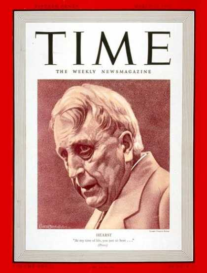 Time - William R. Hearst - Mar. 13, 1939 - Publishing - Broadcasting - Business