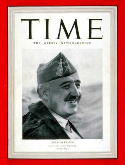 Time - Francisco Franco - Mar. 27, 1939 - Spanish Civil War - Spain - Generals - Milita