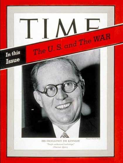 Time - Joseph P. Kennedy - Sep. 18, 1939 - Kennedys