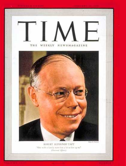 Time - Robert A. Taft - Jan. 29, 1940 - Congress - Senators - Politics