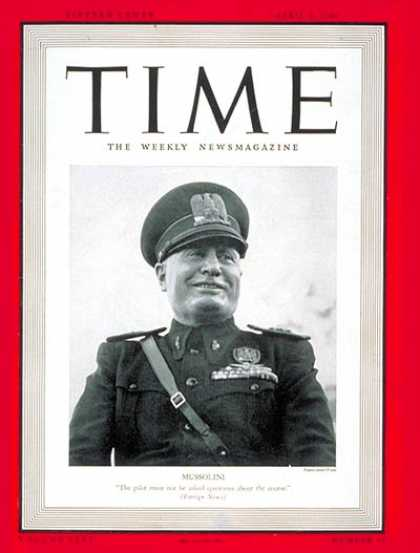 Time - Benito Mussolini - Apr. 8, 1940 - Facism - Italy - World War II - Military