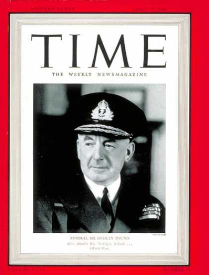 Time - Sir Dudley Pound - Apr. 22, 1940 - Military