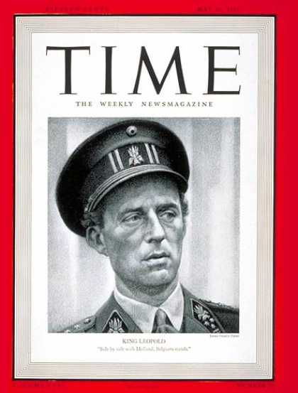 Time - King Leopold III - May 20, 1940 - Royalty - Belgium