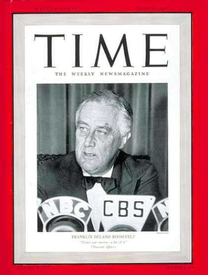 Time - Franklin Delano Roosevelt - June 10, 1940 - Franklin D. Roosevelt - U.S. Preside