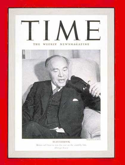 Time - Baron Beaverbrook - Sep. 16, 1940 - World War II - Military - Great Britain