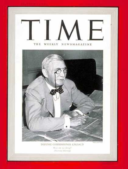 Time - William S. Knudsen - Oct. 7, 1940 - World War II - Diplomacy