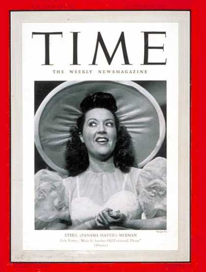 Time - Ethel Merman - Oct. 28, 1940 - Theater - Movies - Singers - Actresses - Broadway