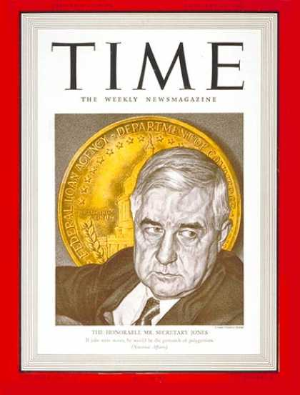 Time - Jesse Jones - Jan. 13, 1941 - Finance - Politics - Business
