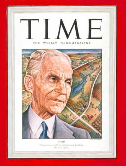 Time - Henry Ford - Mar. 17, 1941 - Cars - Manufacturing - Automotive Industry - Transp