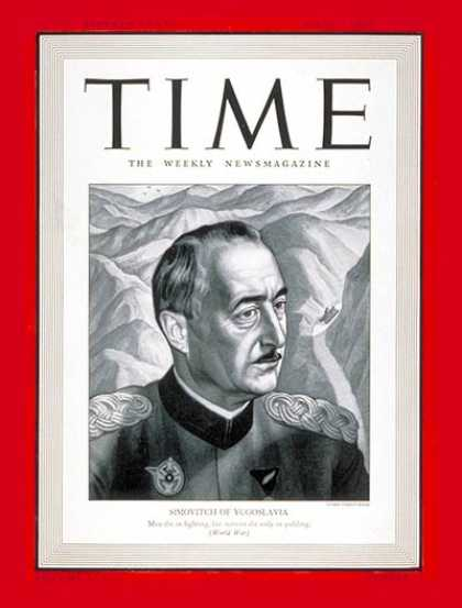 Time - Dusan Simovitch - Apr. 21, 1941 - Yugoslavia - Military - Generals - World War I