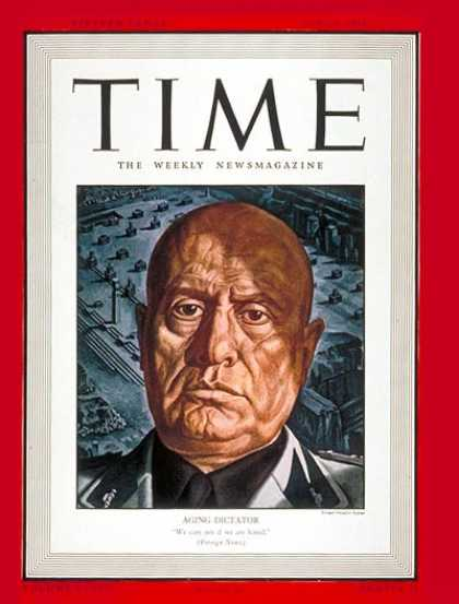 Time - Benito Mussolini - June 9, 1941 - Facism - Italy - World War II - Military
