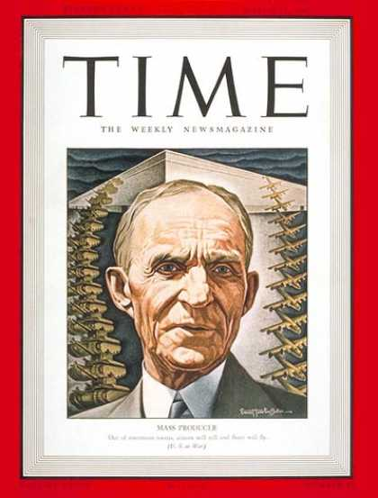 Time - Henry Ford - Mar. 23, 1942 - Cars - Manufacturing - Automotive Industry - Transp