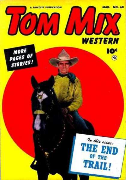 Tom Mix Western 60 - The End Of The Trail - Cowboy Hat - Black Horse - Western - Red Circel