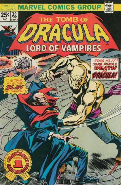 Tomb of Dracula 39 - Lord Of Vampires - This Is It - The Final Death Of Dracula - It Is Time My Slave - Slay The Vampire - Gene Colan