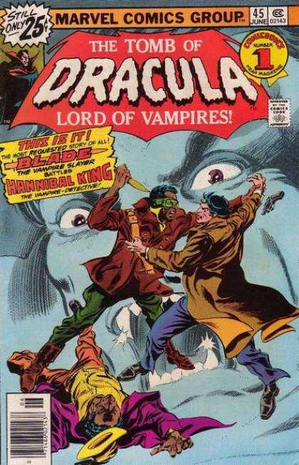 Tomb of Dracula 45 - Lord Of Vampires - Blade - Hannibal King - Vampire Hunter - Most Requested Story Of All