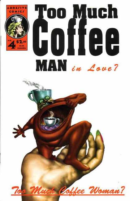 Too Much Coffee Man 4 - Shannon Wheeler
